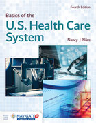BASICS OF THE U.S. HEALTH CARE SYSTEM (W/NEW ACCESS CARD)
